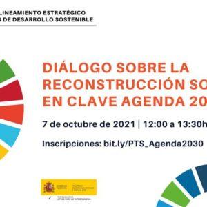 """Asiste al """"Diálogo sobre la reconstrucción social en clave Agenda 2030"""""""